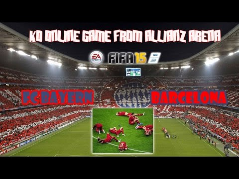 FIFA 15 ONLINE GAME - FC BAYERN - BARCELONA | FROM ALLIANZ ARENA | PS3 GAMEPLAY