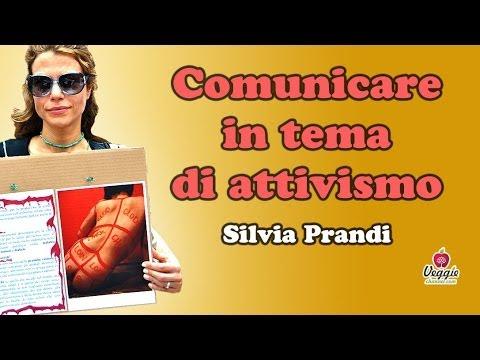 Comunicare in tema di attivismo – Silvia Prandi