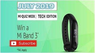 AMAZON Mi QUIZ WEEK ANSWERS TODAY / WIN Mi BAND 3 / 22 JULY 2019