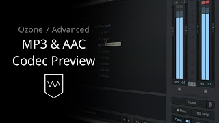 Download Lagu MP3 & AAC Codec Preview in iZotope Ozone 7 Gratis STAFABAND