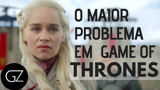 O Grande Erro de Game Of Thrones!
