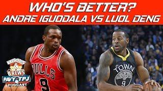 Better Player Luol Deng Or Andre Iguodala ? | Hoops N Brews