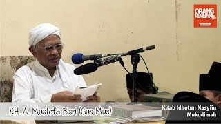 Gus Mus - Pengajian Ramadhan KH. A. Mustofa Bisri Kitab Idhotun Nasyiin Mukodimah