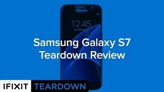 Samsung Galaxy S7 Teardown Review!