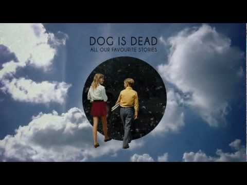 Dog Is Dead - Get Low