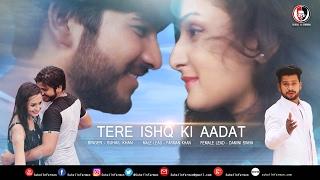 Tere Ishq Ki Aadat HD Video Song | Singer - Suhail | Actor - Farman | Actress - Damini Sinha
