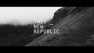 This New Republic 2017 // Like a Hurricane