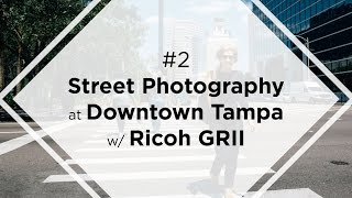 #2 STREET PHOTOGRAPHY POV at Downtown TAMPA in 4K w/RICOH GR II