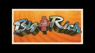 Watch Big & Rich Loud video
