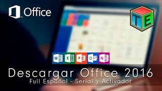 Descargar e Intalar Office 2016 + Serial y Activador