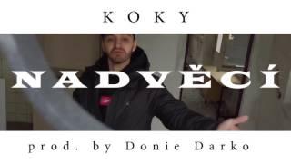 KOKY (M+) - Nad Věcí [prod. Donie Darko (YYY)]