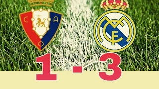 Cuplikan gol terbaru 1-3 Osasuna vs Real Madrid 2017