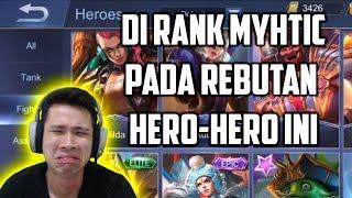 DI RANK MYHTIC PADA REBUTAN HERO-HERO INI!