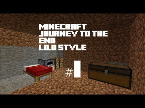 Journey To The End | Minecraft 1.0.0 Style | Ep.1 (HD)