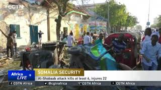 Al-Shabaab attack kills at least 6, injures 22