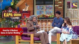 Anushka & Mashoor Dance At Sarla's Wedding - The Kapil Sharma Show
