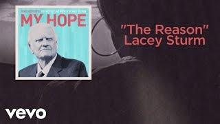 Lacey Sturm - The Reason (Lyric Video)