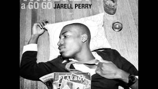 Watch Jarell Perry Whiskey A Go Go video