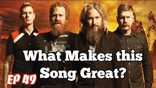 What Makes this Song Great? Ep.49 MASTODON