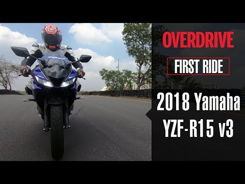 2018 Yamaha YZF-R15 v3 first ride review | OVERDRIVE