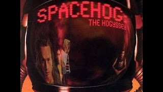 Watch Spacehog The Horror video