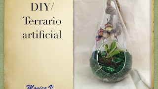 terrario artificial/ DIY