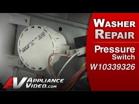 Washer Repair & Diagnistic - Water pressure switch problem - Whirlpool.Maytag.KitchenAid # W10339326