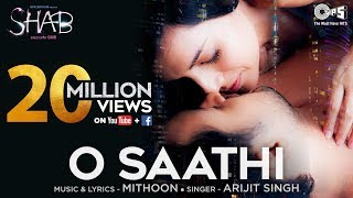 O Saathi Song Movie Shab | Arijit Singh, Mithoon | Raveena Tandon, Arpita, Ashish Bisht
