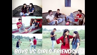 Girls Friendship Vs Boys Friendship II Cutiyapa Vines