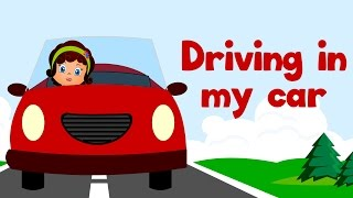 Driving in My Car | Kids Action Songs | Popular Nursery Rhymes