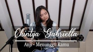 Download Lagu Menunggu Kamu - Anji (Chintya Gabriella Cover) Gratis HITSLAGU