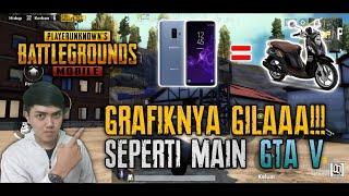 GRAFIKNYA GILAA!!! Main PUBG MOBILE Di HP Seharga MOTOR!!! - SAMSUNG GALAXY S9+
