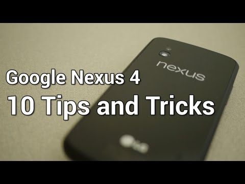 Nexus 4 - 10 Tips and Tricks