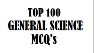 top 100 general science mcq (Previous Year Questions) for SSC CHSL/MTS/CGL/RAILWAY/BPSC EXAM etc