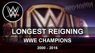 TOP 10 -  Longest WWE Champions (2000-2016)