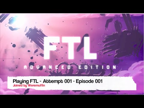 Inversedarkfox Plays STEAM - FTL attempt 001 Episode 001