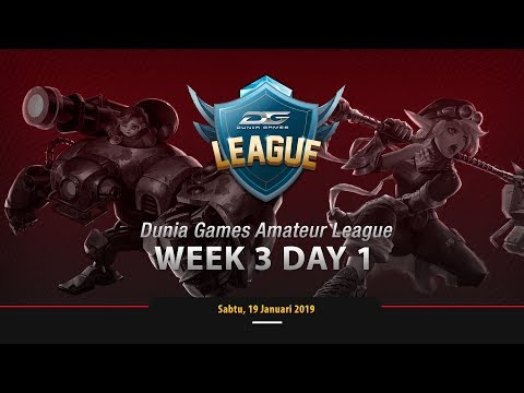DUNIA GAMES AMATEUR LEAGUE WEEK 3 DAY 1 - MOBILE LEGENDS