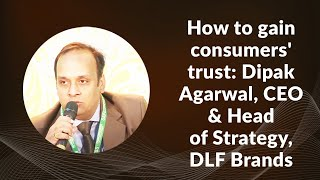 How to gain consumers trust  Dipak