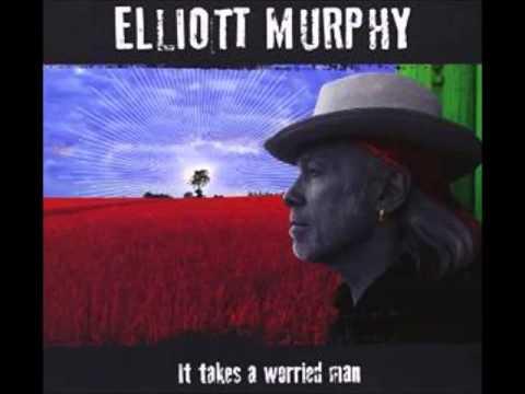 Elliott Murphy - Worried Man Blues