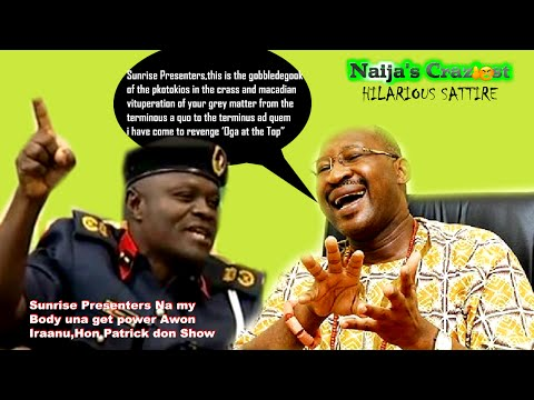 Hon Patrick Obahiagbon Revenges 'oga At The Top' Parody On Naijas Craziest Grammar Explosion video