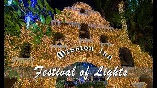 Mission Inn Festival of Lights in Riverside 2018