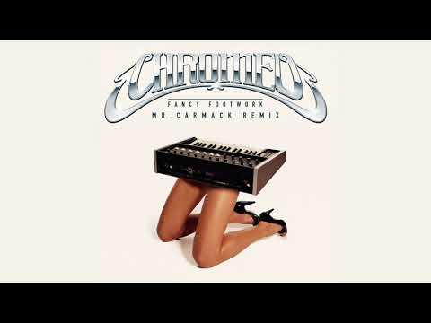 Chromeo - Fancy Footwork (Mr. Carmack Remix)