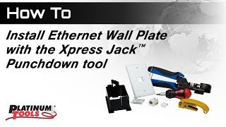 How to install Wall Plate with Xpress Jack Punchdown Tool