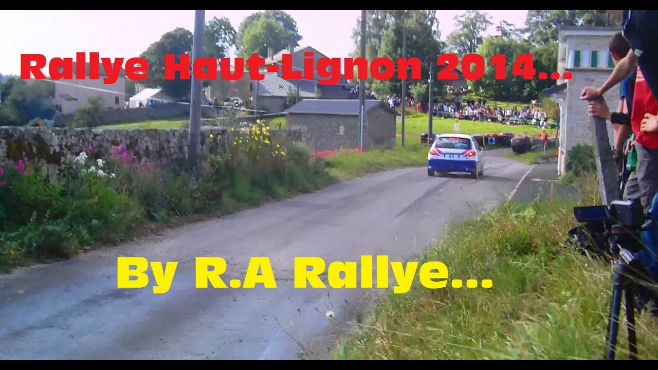 rallye haut lignon 2014 by r a rallye hd youtube. Black Bedroom Furniture Sets. Home Design Ideas