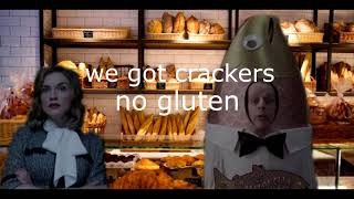 Count Olaf tries to get this (gluten free) bread at the Very Fermented Department