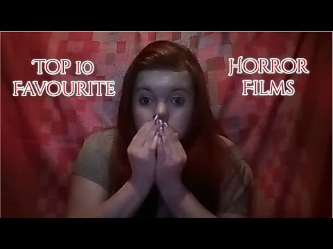 Top 10 Favorite Horror Films!