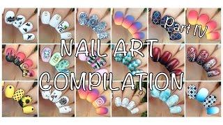 Nail Art Compilation Part 4 :D