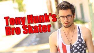 TONY HUNK'S BRO SKATER