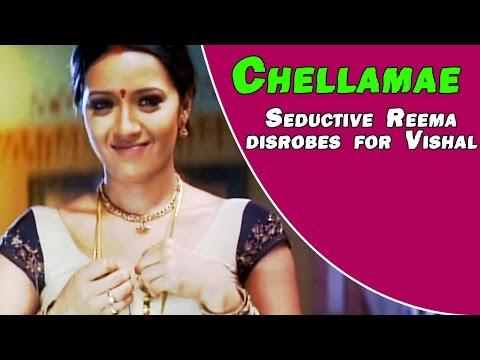 Chellamae - Seductive Reema Disrobes For Vishal video