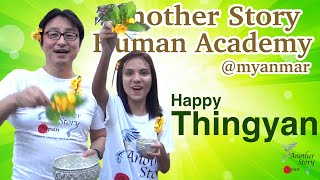 Happy Thingyan 2020! from Another Story Human Academy